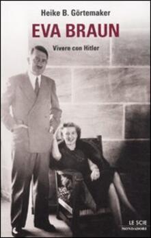 Radiospeed.it Eva Braun. Vivere con Hitler Image