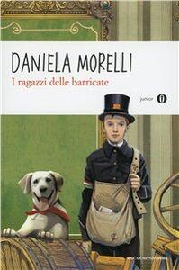 Libro I ragazzi delle barricate Daniela Morelli