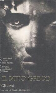 Libro Il mito greco. Vol. 2: Gli eroi.