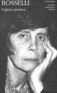 Libro L' opera poetica Amelia Rosselli