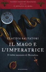 Libro Il mago e l'imperatrice. Il romanzo di Roma. Vol. 5 Claudia Salvatori