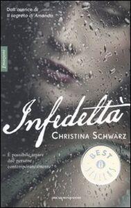Libro Infedeltà Christina Schwarz