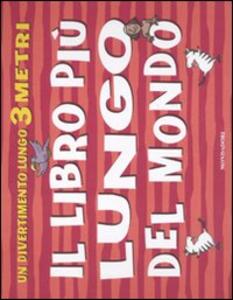 Libro Il libro più lungo del mondo Annelien Smet , Brett Hudson