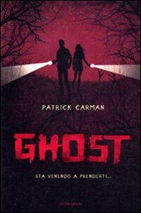 Foto Cover di Ghost, Libro di Patrick Carman, edito da Mondadori