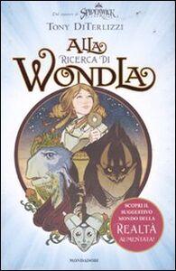 Libro Alla ricerca di Wondla Tony DiTerlizzi