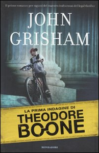 Libro La prima indagine di Theodore Boone John Grisham