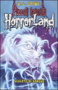 Libro Ululato di sangue. Horrorland. Vol. 13 Robert L. Stine