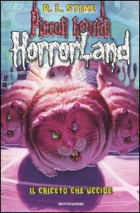 Il criceto che uccide. Horrorland. Vol. 14 - Stine Robert L. - wuz.it