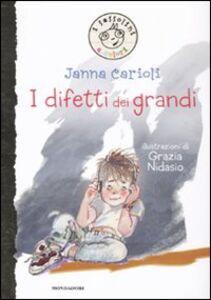 Libro I difetti dei grandi. Ediz. illustrata Janna Carioli
