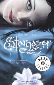 Foto Cover di Stargazer, Libro di Claudia Gray, edito da Mondadori