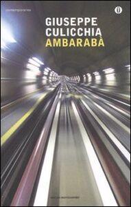 Foto Cover di Ambarabà, Libro di Giuseppe Culicchia, edito da Mondadori