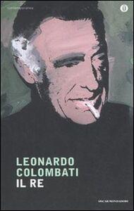 Libro Il re Leonardo Colombati