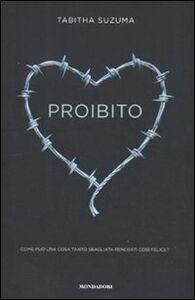 Foto Cover di Proibito, Libro di Tabitha Suzuma, edito da Mondadori