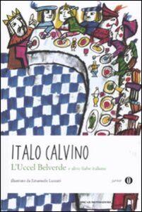 Libro L' Uccel Belverde e altre fiabe italiane Italo Calvino