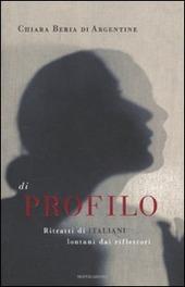 Di profilo. Ritratti di italiani lontani dai riflettori