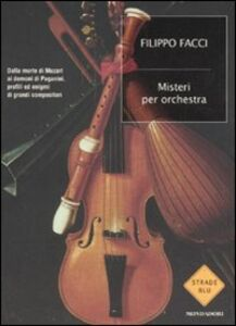 Foto Cover di Misteri per orchestra, Libro di Filippo Facci, edito da Mondadori