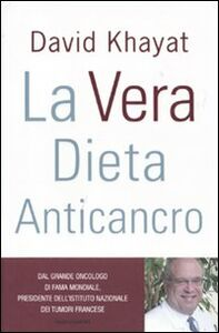 Libro La vera dieta anticancro David Khayat , Nathalie Hutter-Lardeau , France Carp