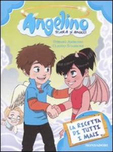 Libro La ricetta di tutti i mali. Angelino. Vol. 3 Stefano Ambrosio , Claudio Sciarrone