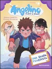 Una banda diabolica. Angelino. Vol. 4