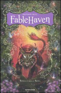 Libro Fablehaven. Stella della sera Brandon Mull