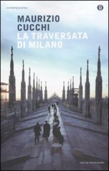 La traversata di Milano - Maurizio Cucchi - copertina