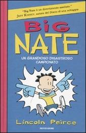 Big Nate. Un grandioso disastroso campionato