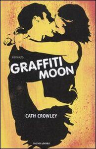 Libro Graffiti moon Cath Crowley