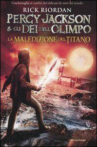 Libro La maledizione del titano. Percy Jackson e gli dei dell'Olimpo Rick Riordan