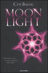 Foto Cover di Moonlight, Libro di Cyn Balog, edito da Mondadori