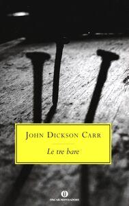 Libro Le tre bare John D. Carr