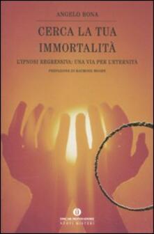 Premioquesti.it Cerca la tua immortalità. L'ipnosi regressiva: una via per l'eternità Image