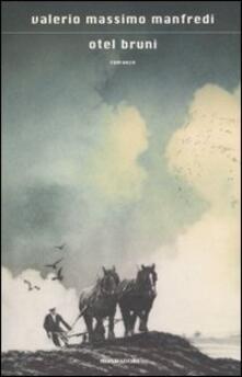 Otel Bruni - Valerio Massimo Manfredi - copertina