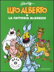 Libro Lupo Alberto e la fattoria McKenzie Silver