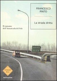 La La strada dritta - Pinto Francesco - wuz.it