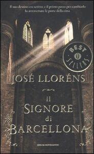Libro Il signore di Barcellona José Lloréns