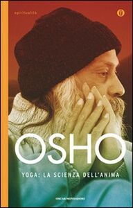 Libro Yoga: la scienza dell'anima Osho