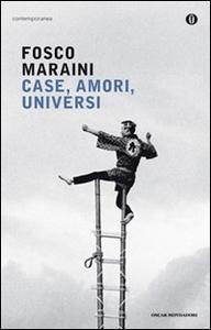 Libro Case, amori, universi Fosco Maraini