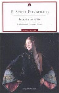 Foto Cover di Tenera è la notte, Libro di Francis Scott Fitzgerald, edito da Mondadori