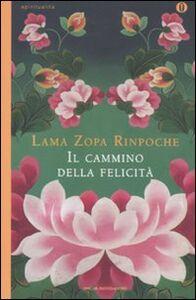 Libro Il cammino della felicità Zopa Rimpoce (lama)