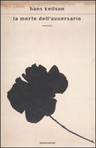 Libro La morte dell'avversario Hans Keilson