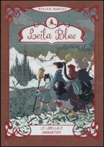 Libro Le libellule adamantine. Leila blue. Vol. 4 Miriam Dubini
