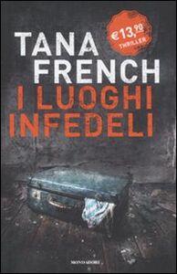Libro I luoghi infedeli Tana French
