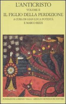 Winniearcher.com L' anticristo. Vol. 2: Il figlio della perdizione. Testi dal IV al XII secolo. Image