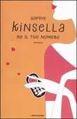 Libro Ho il tuo numero Sophie Kinsella