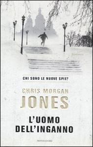 Libro L' uomo dell'inganno Chris M. Jones