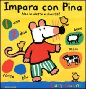 Libro Impara con Pina. Libro pop-up Lucy Cousins