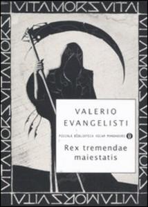 Libro Rex tremendae maiestatis Valerio Evangelisti