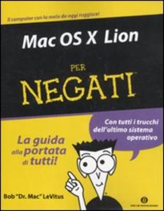Libro Mac OS X Lion per negati Bob Levitus
