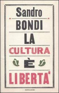 Libro La cultura è libertà Sandro Bondi