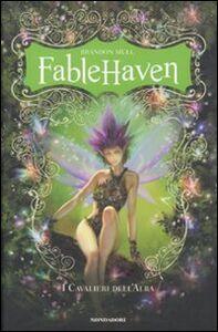 Libro Fablehaven. I cavalieri dell'alba Brandon Mull